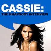 Cassie: The Rhapsody Interview by Cassie