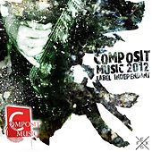 Compile Composit (Music 2012) by Various Artists