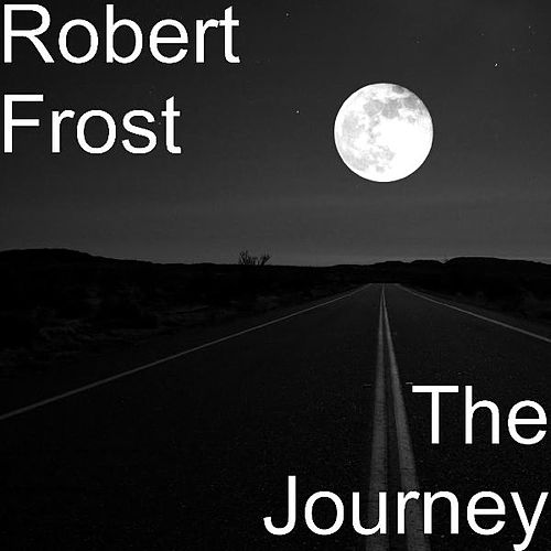 The Journey by Robert Frost