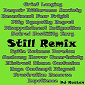 Still (Remix) by Dj Ruslan