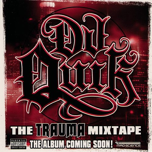The Trauma Mixtape von DJ Quik