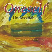 Unclassifiable Dream of a Quiet Man Door 2 by One Self