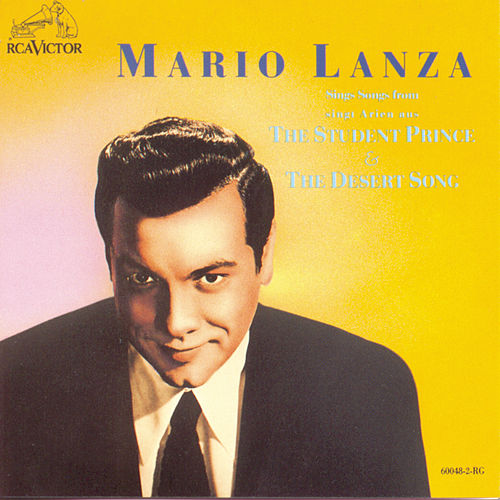 The Student Prince / The Desert Song by Mario Lanza