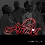 Heat It Up by Ahmir