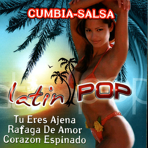 Cumbia-Salsa Latin Pop by Various Artists