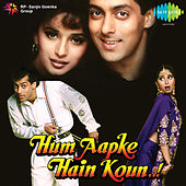 Hum Aapke Hain Koun by Various Artists