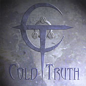 Cold Truth by Cold Truth