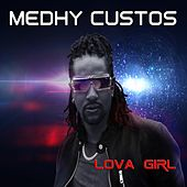 Lova Girl by Medhy Custos
