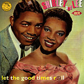 Aladdin '52-'59:Let The Good Times Roll by Shirley and Lee