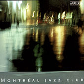 Montreal Jazz Club by Various Artists