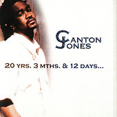 20 Yrs. 3 Mths And 12 Days von Canton Jones
