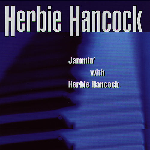 Jammin' With Herbie Hancock/Voyager by Herbie Hancock