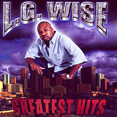 L.G. Wise Greatest Hits by L.G. Wise