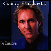 In Europe by Gary Puckett