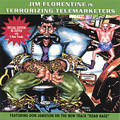 Terrorizing Telemarketers 1 by Jim Florentine