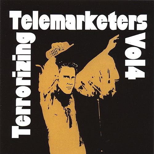 Terrorizing Telemarketers 4 by Jim Florentine