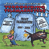 Terrorizing Telemarketers 3 by Jim Florentine