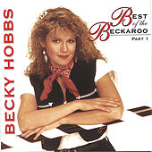 Best of the Beckaroo - Part One by Becky Hobbs