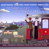 Těšínské Niebo / Cieszyńskie Nebe by Jaromir Nohavica