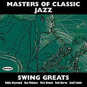 Masters of Classic Jazz: Swing Greats by Various Artists