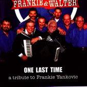 One Last Time by Frankie Yankovic