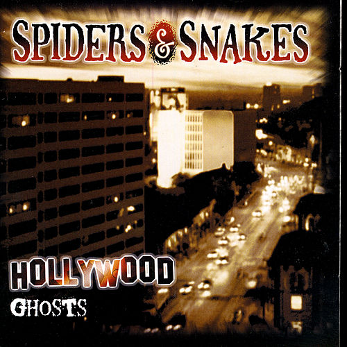 Hollywood Ghosts by Spiders & Snakes