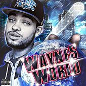 Waynes World by John Wayne