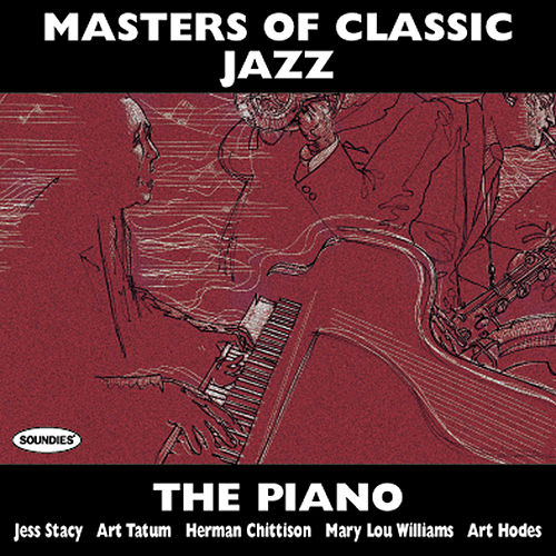 Masters of Classic Jazz: Piano by Various Artists