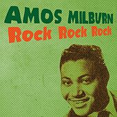 Rock Rock Rock by Amos Milburn