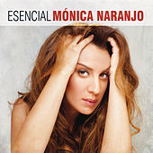 Esencial Monica Naranjo by Various Artists