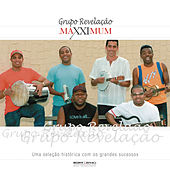 Maxximum - Grupo Revelaç¦o by Grupo Revelação