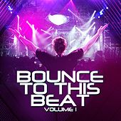 Bounce To This Beat Volume 1 - EP by Various Artists