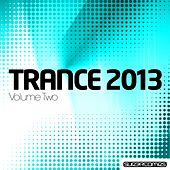 Trance 2013 - Volume Two - EP by Various Artists