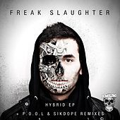 Hybrid - Single by Freak Slaughter