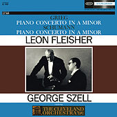 Grieg: Concerto in A Minor for Piano and Orchestra, Op. 16; Schumann: Concerto in A Minor for Piano and Orchestra, Op. 54 by Cleveland Orchestra