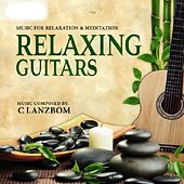 Relaxing Guitars by C Lanzbom