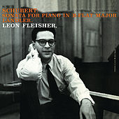 Schubert: Sonata for Piano in B-Flat Major, Op. Post.; Ländler, Op. 171 by Leon Fleisher