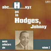H as HODGES, Johnny (Volume 2) by Johnny Hodges