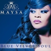 Blue Velvet Soul by Maysa