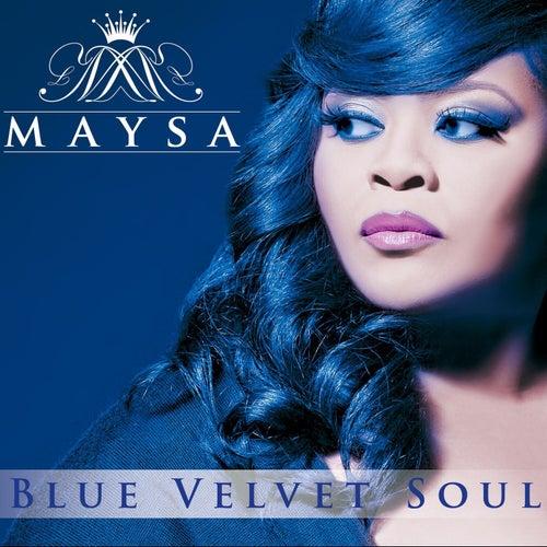 Blue Velvet Soul by Maysa