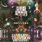 Darling Television by Mathien
