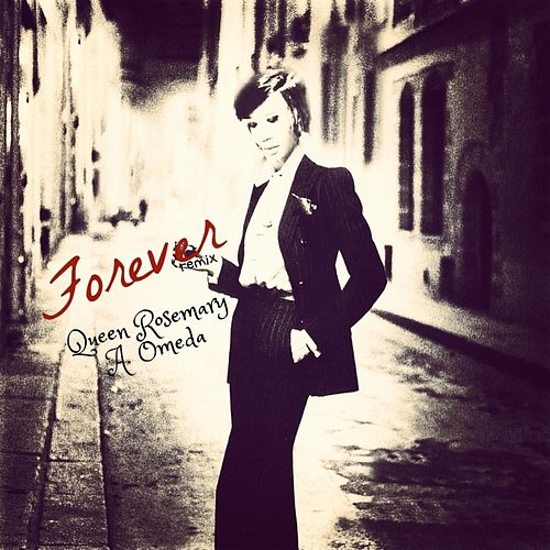 Forever (Remix) by Queen Rosemary A. Omeda