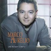 Um Novo Tempo by Marco Aurélio