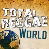 Total Reggae World by Various Artists