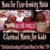 Classical Music For Kids, Vol. Twelve by Various Artists