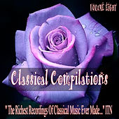 Classical Compilations, Vol. Eight by Various Artists