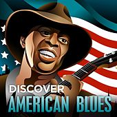 Discover - American Blues by Various Artists