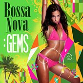 Bossa Nova: Gems by Various Artists