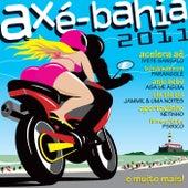 Axé Bahia 2011 von Various Artists