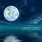 Moon River by Nancy LaMott